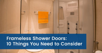 Frameless Shower Doors: 10 Things You Need to Consider