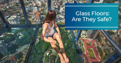 Glass Floors: Are They Safe