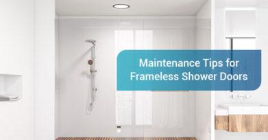 Maintenance Tips for Frameless Shower Doors