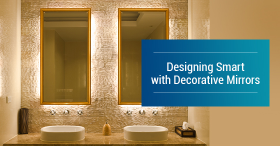 Designing Smart with Decorative Mirrors